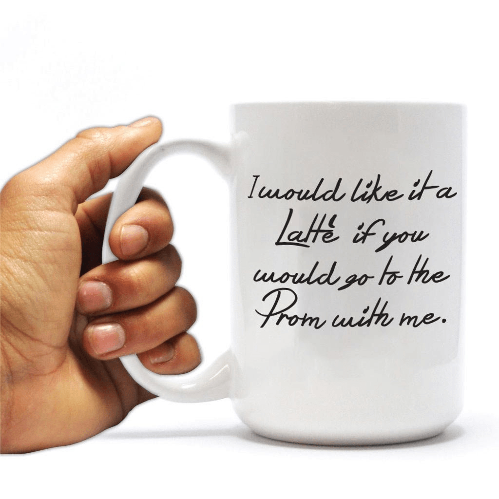 "Promposal 15oz Coffee Mug - ""I would like it a latte' if you would go"