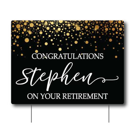 Custom Congratulations on your Retirement Yard Sign