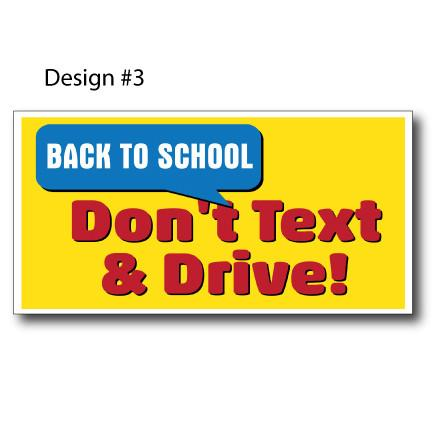 Don't Text and Drive Banners - 4'x8' or 9'x18'