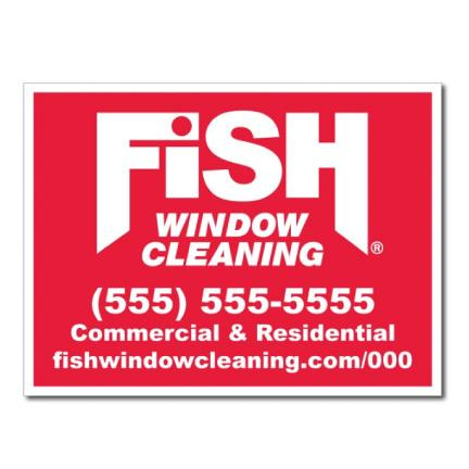 "Fish Window Cleaning 1 Color 2 Sided 18""x24"" Corrugated Plastic Yard Sign with Pair of EZ Wires"