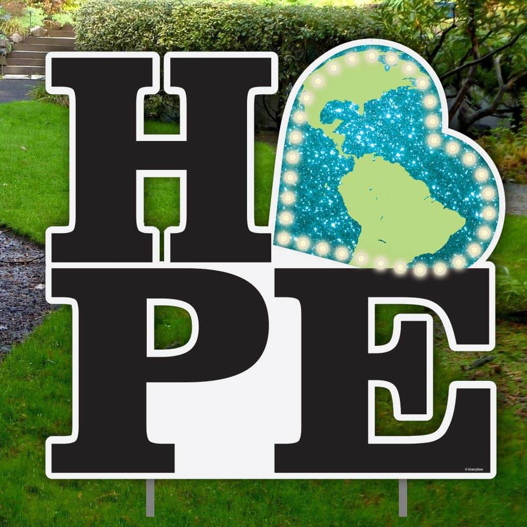 HOPE lighted yard sign