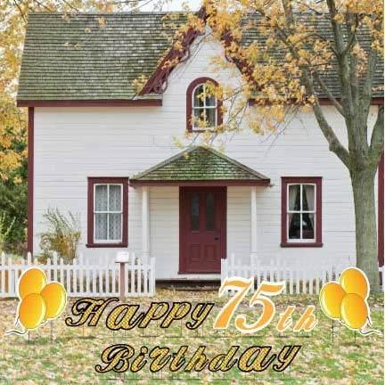 Happy 75th Birthday Yard Decoration - FREE SHIPPING