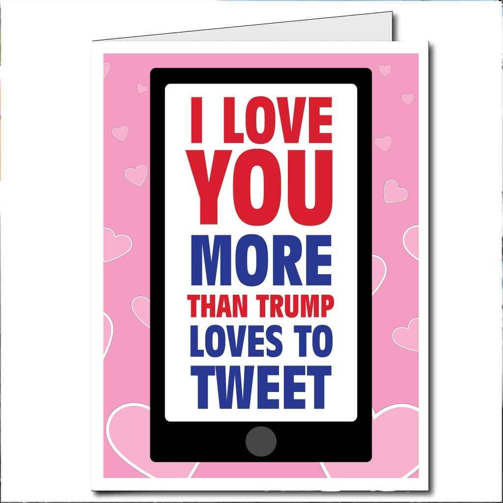 3' Stock Design Tweeting Trump Valentine's Day Card - Huge Greeting Card
