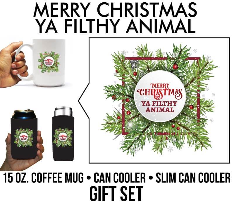 Merry Christmas Ya Filthy Animal Christmas Theme Gift