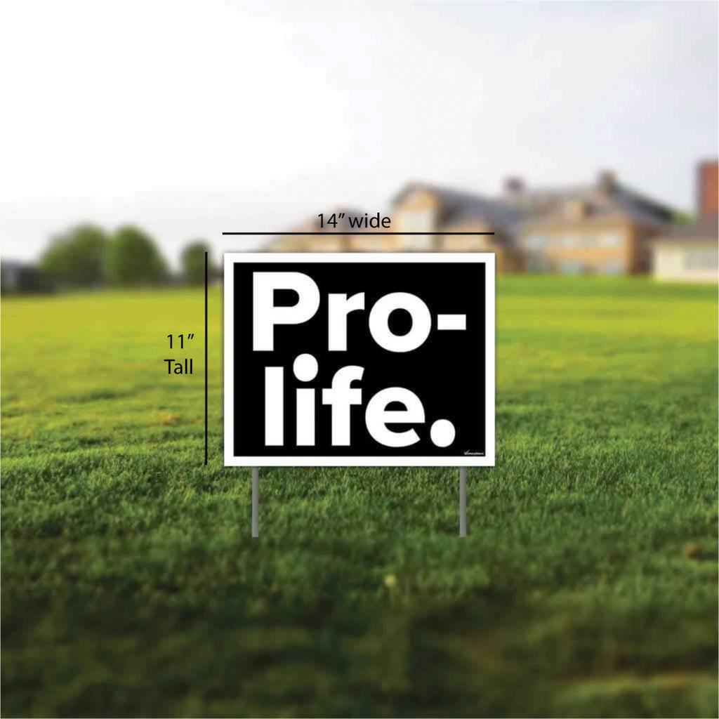 Pro-Life Yard Sign with Gift pack