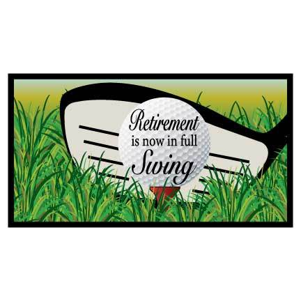 Retirement Golf Banner - Retirement Is In Full Swing Waterproof Vinyl Banner