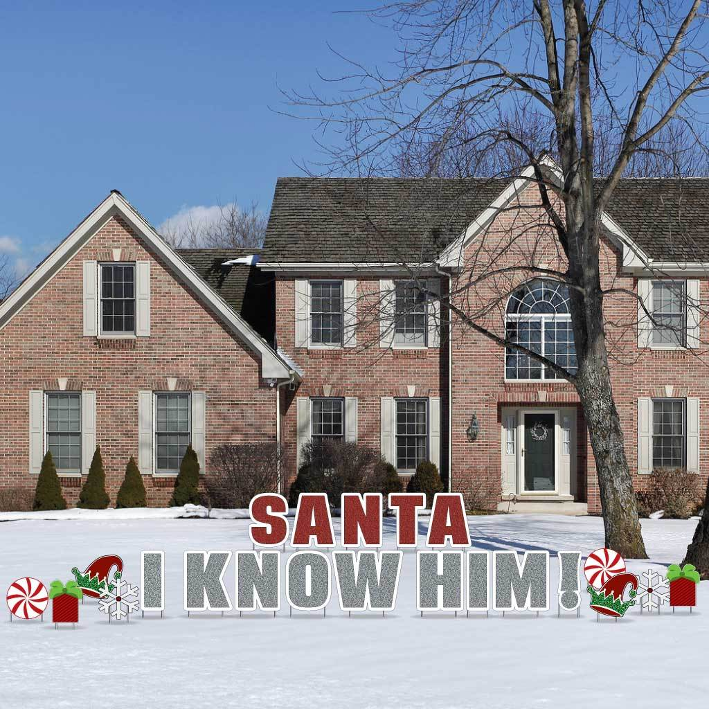 Santa, I Know Him Christmas Yard Decorations FREE SHIPPING