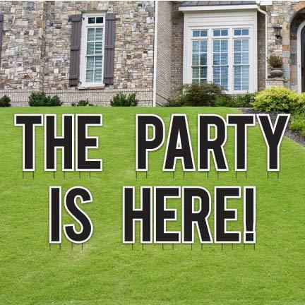The Party is Here! Yard Letters Decorations - FREE SHIPPING