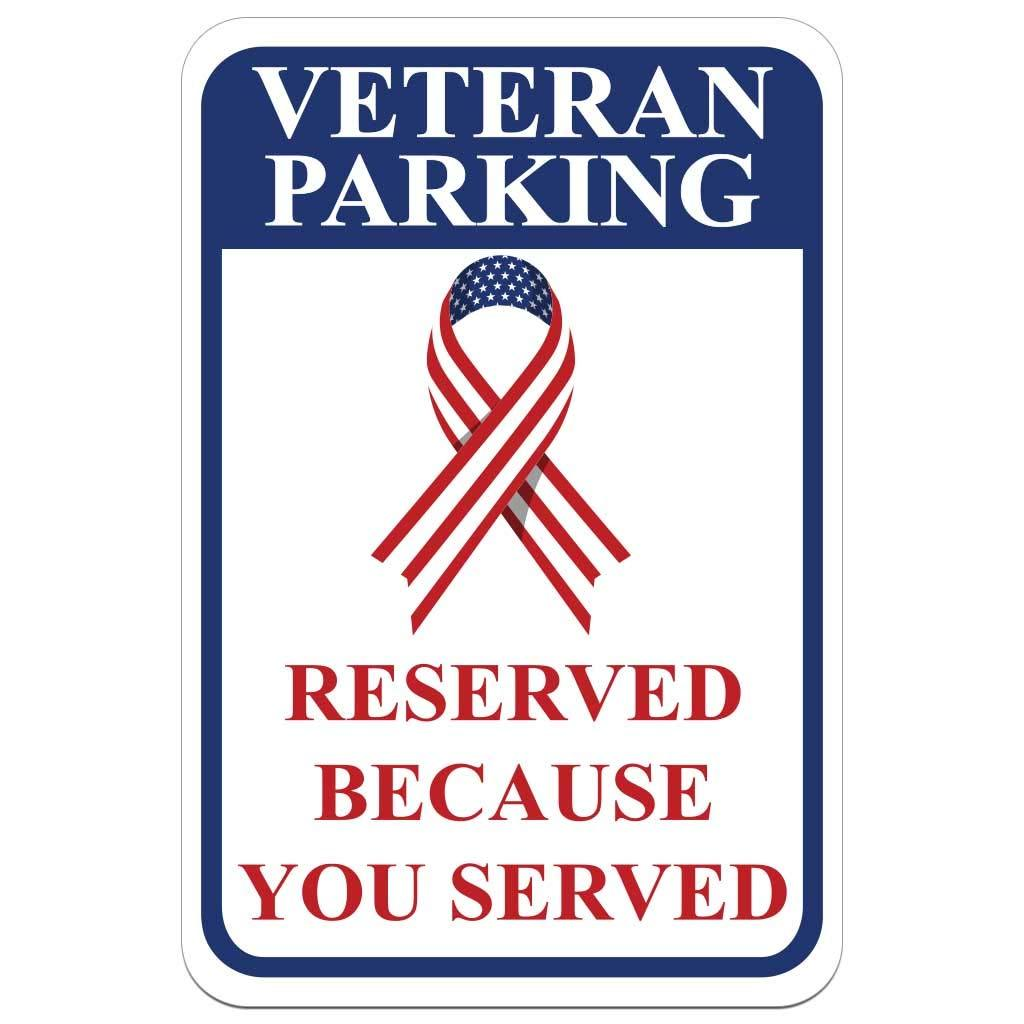 Veteran Parking Reserved Because You Served Aluminum Sign Set of 2 FREE SHIPPING