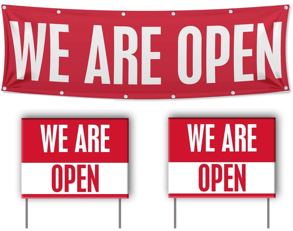We Are Open Business Signs
