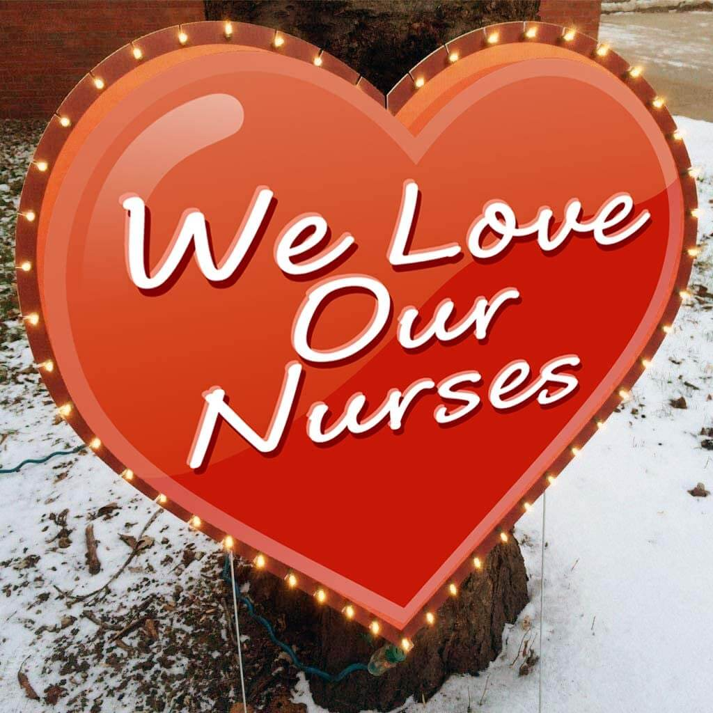 We Love Our Nurses Lighted Yard Sign