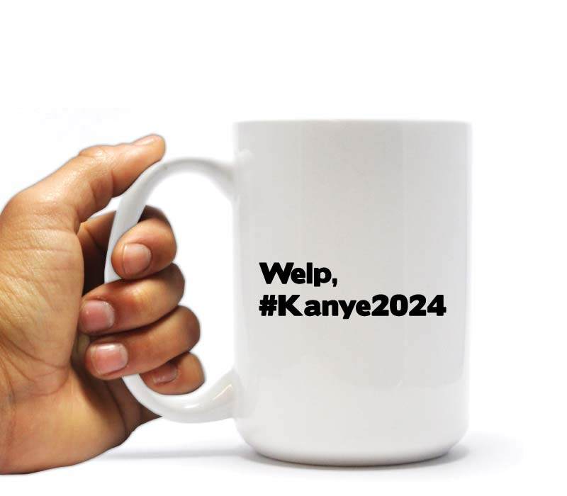 Welp, #Kanye2024 funny Christmas gift for your brother