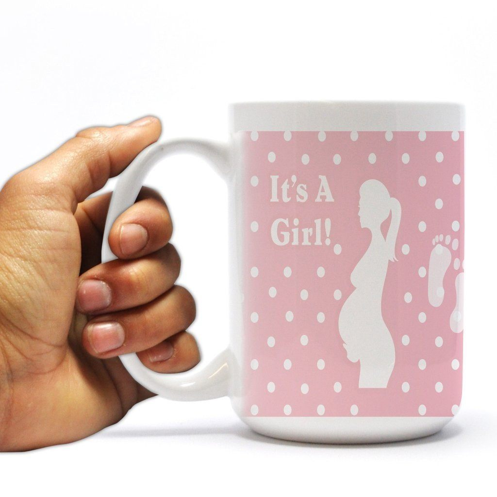 New Baby Coffee Mug - It's A Girl - Pregnant Mother - 15 oz