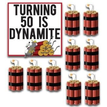Birthday Yard Card -Turning 50 Is Dynamite Yard Decoration - FREE SHIPPING