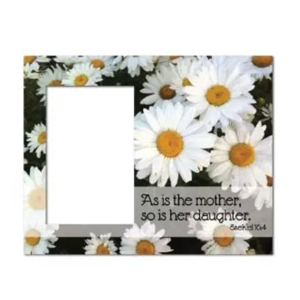 "Mother's Day ""As is the Mother..."" Picture Frame"