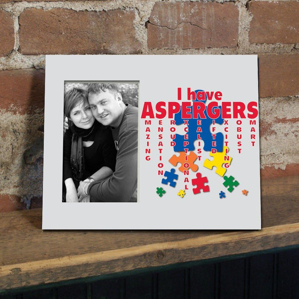 I Have Aspergers Decorative Picture Frame - Holds 4x6 Photo