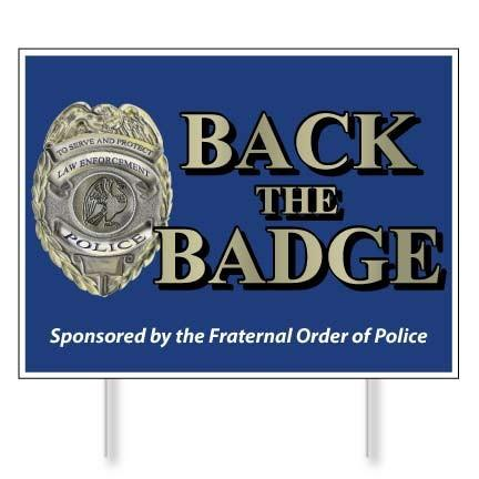 "Back the Badge 18""x24"" Corrugated Plastic Yard Sign - FREE SHIPPING"