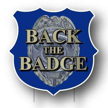 Back the Badge Shield Sign