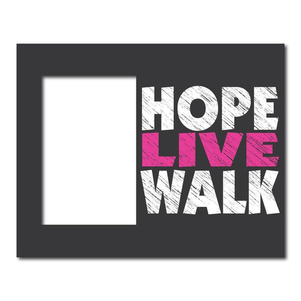 Hope Live Walk Breast Cancer Decorative Picture Frame - Holds 4x6
