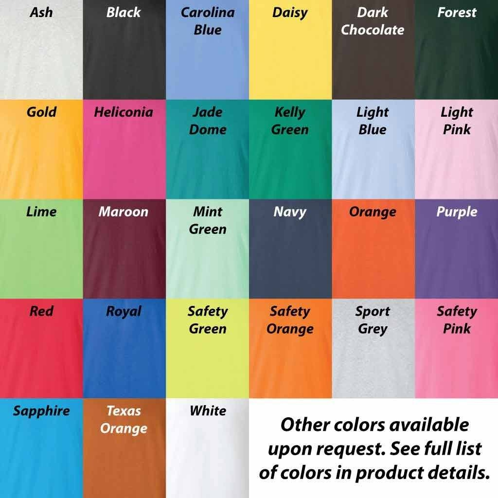 Many color shirt options. Ask us for the color you want.