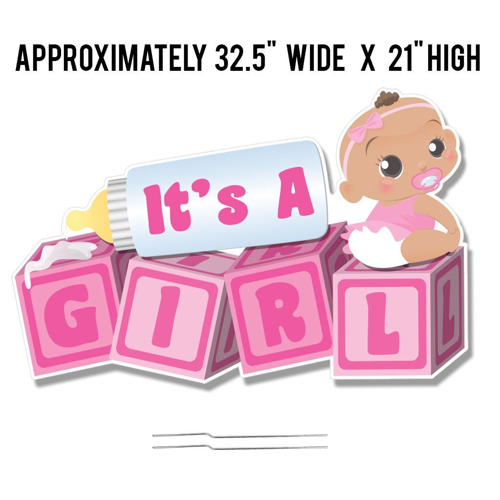 "A sign that says ""It's a girl"""