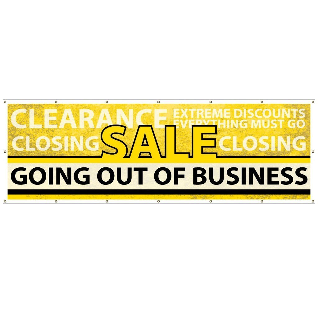 Going Out of Business Vinyl Banner with Grommets