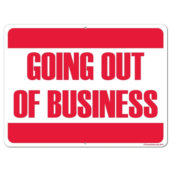 Going out of Business Sign or Sticker - #4