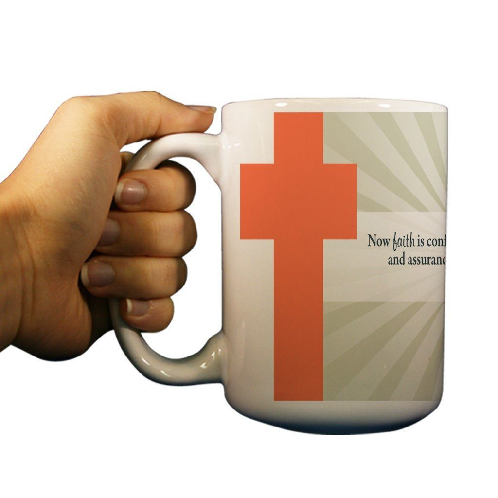 Hebrews 11:1 Religious 15oz Coffee Mug