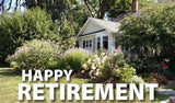 Happy Retirement Yard Letters with Short Stakes