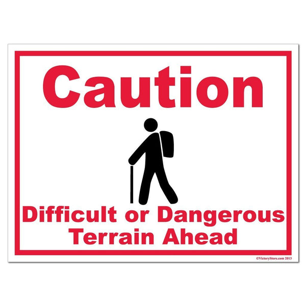 Hiking Caution Difficult or Dangerous Terrain Ahead Sign or Sticker -