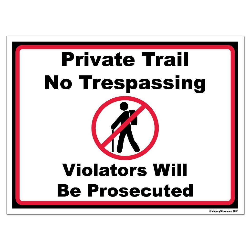 Hiking Private Trail No Trespassing Sign or Sticker - #7