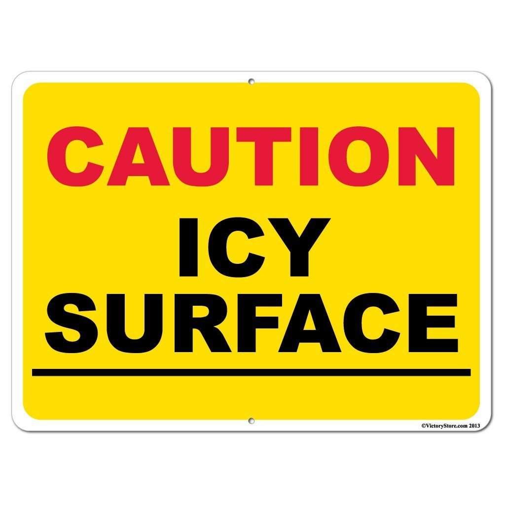 Icy Surface Caution Sign or Sticker - #7
