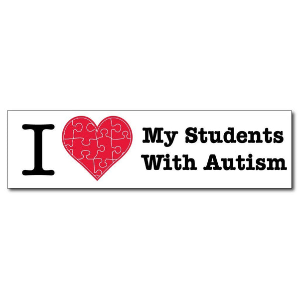 "I Love My Students with Autism Bumper Magnet "" 3 x 11.5"