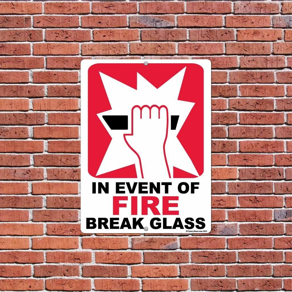 In Event of Fire Break Glass Sign or Sticker - #12