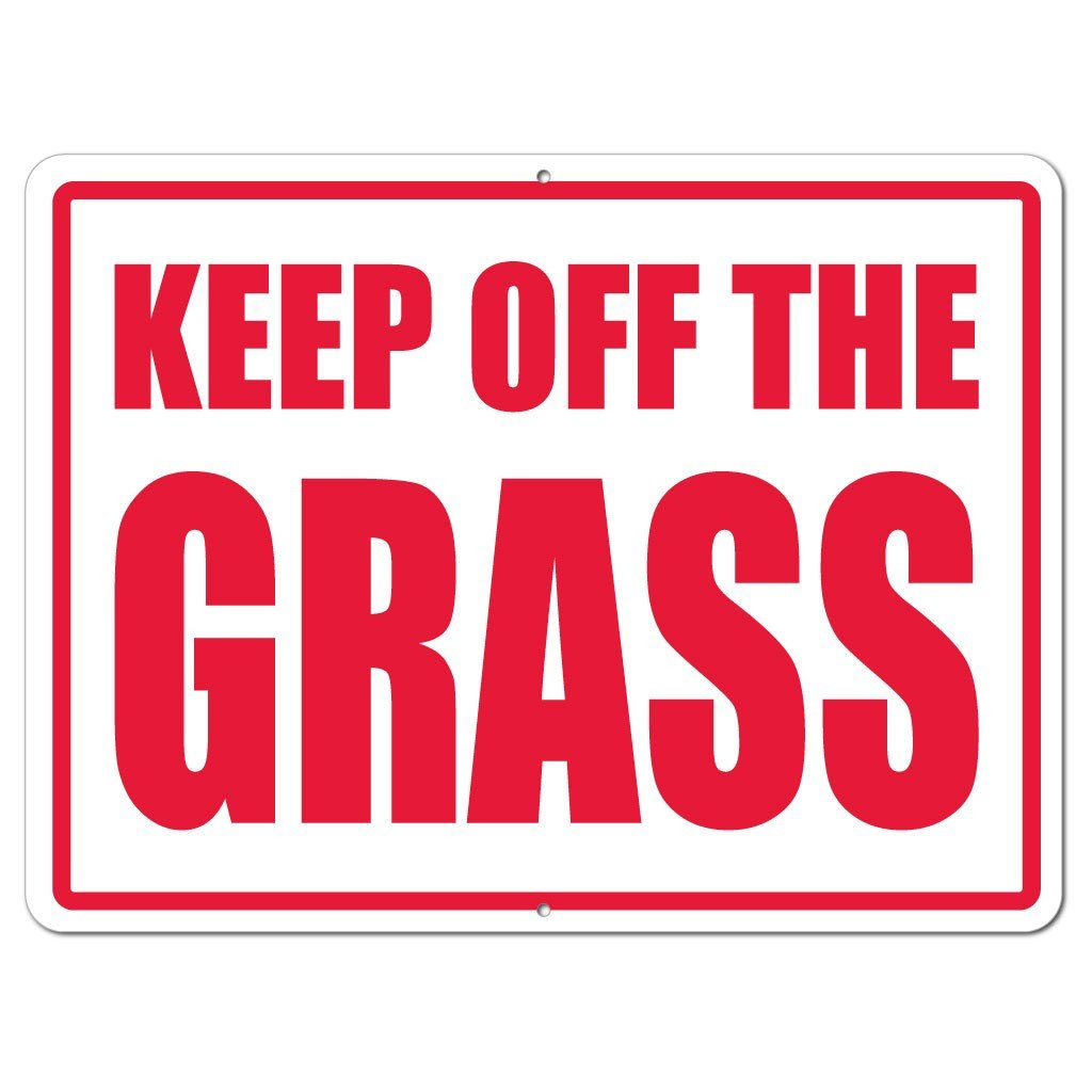 Keep Off The Grass Sign or Sticker - #6