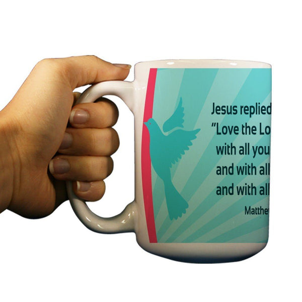 Matthew 22:37 Religious 15oz Coffee Mug