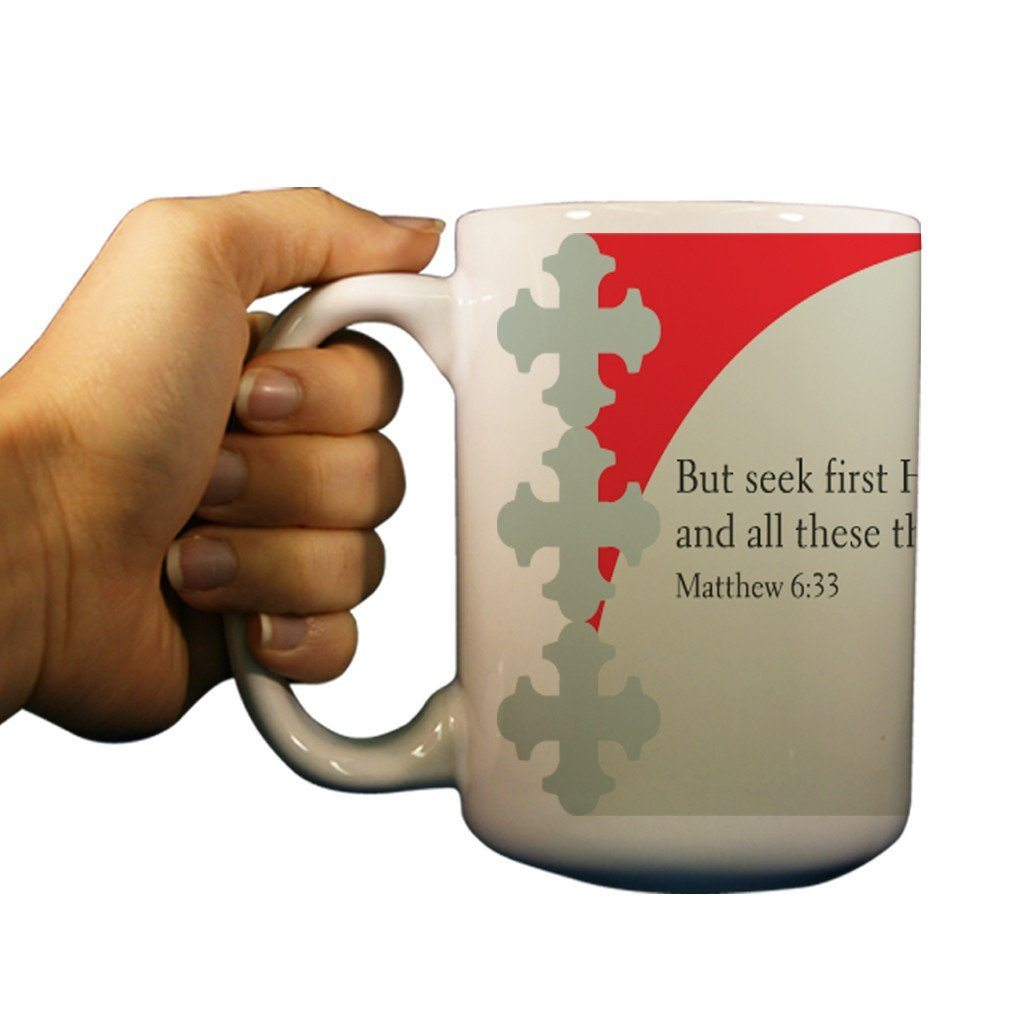 Matthew 6:33 Religious 15oz Coffee Mug