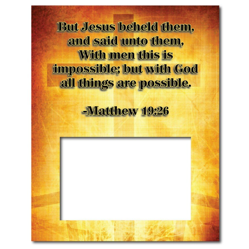 Matthew 19:26 Decorative Picture Frame - Holds 4x6 Photo