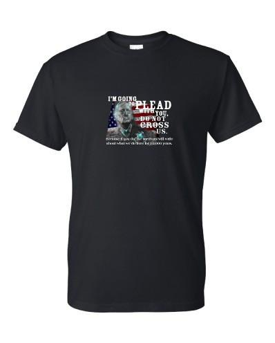 General Mad Dog Mattis Quote - Do Not Cross Us - Tshirt - FREE SHIPPING