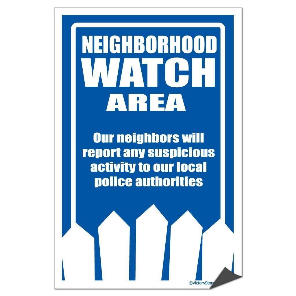 Neighborhood Watch Area Sign or Sticker - #10