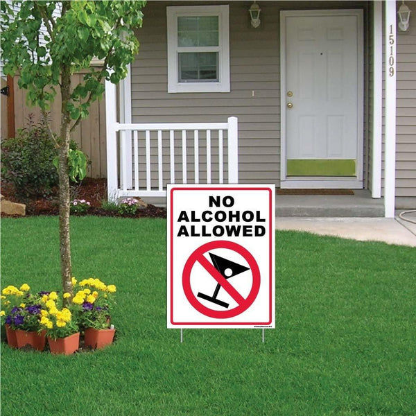 "A yard sign that says ""No alcohol allowed"""