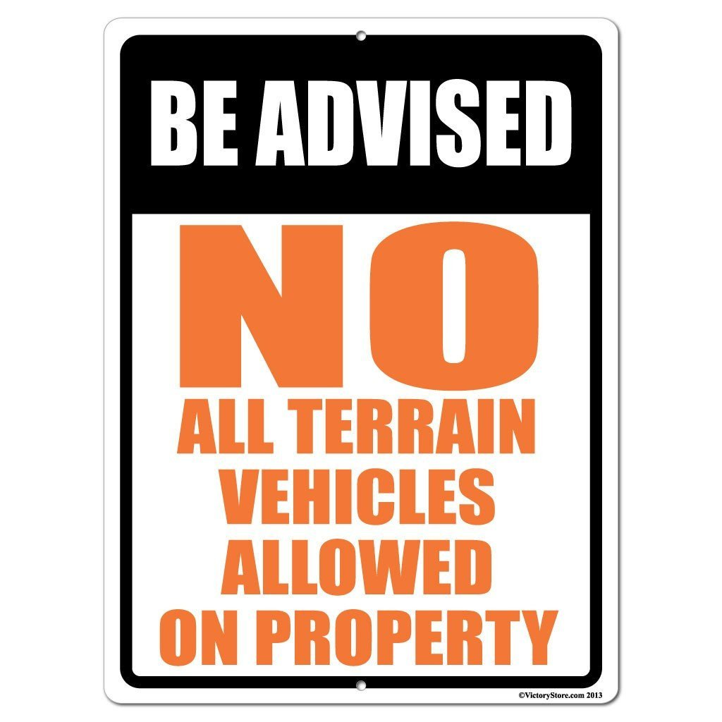 No All Terrain Vehicles Allowed on Property Sign or Sticker - #4