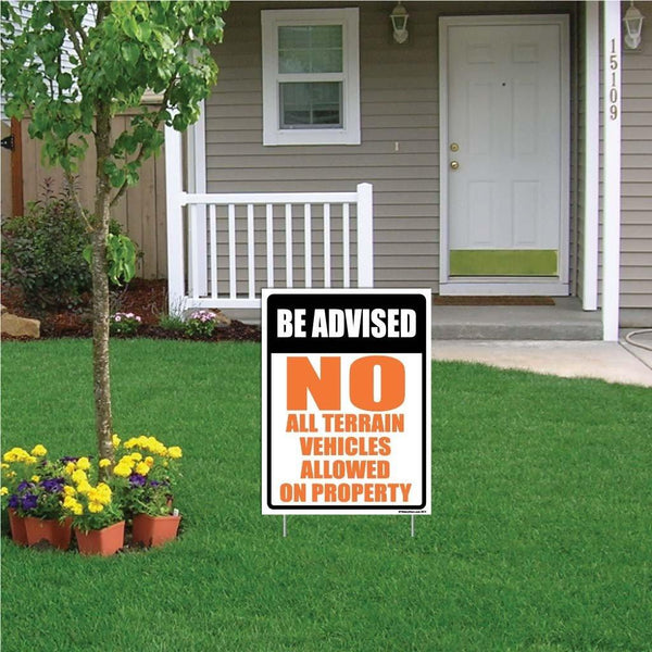 "A yard sign that says ""Be advised, no terrain vehicles allowed on property"""
