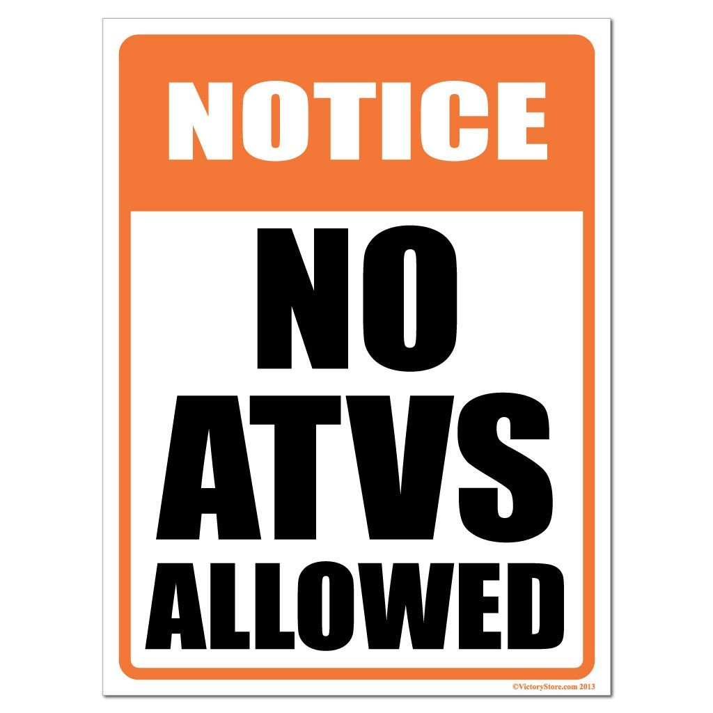 No ATVS Allowed Signs or Sticker - #3