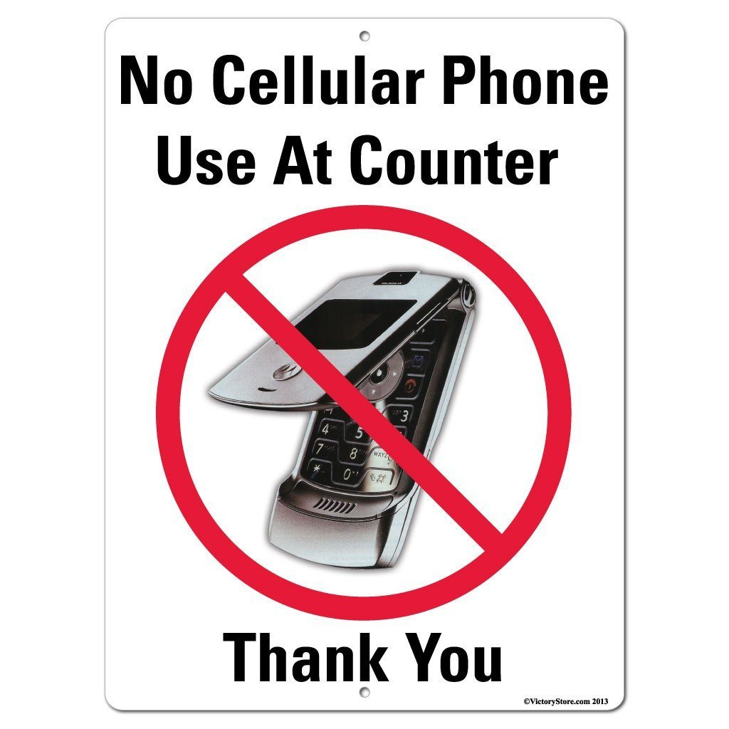 No Cellular Phone Use At Counter Sign or Sticker - #9