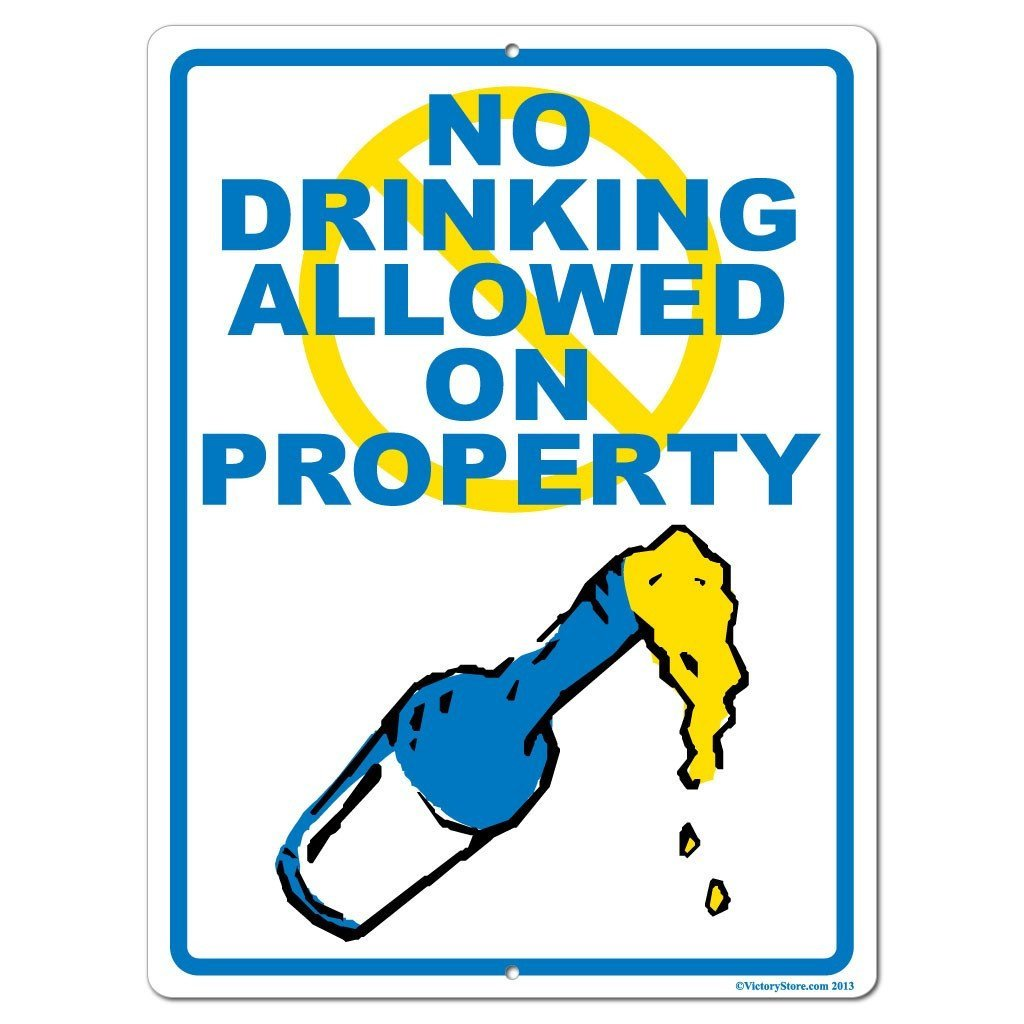 No Drinking Allowed on Property Sign or Sticker - #4