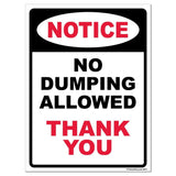 "No Dumping Allowed "" Thank You Sign or Sticker - #3"
