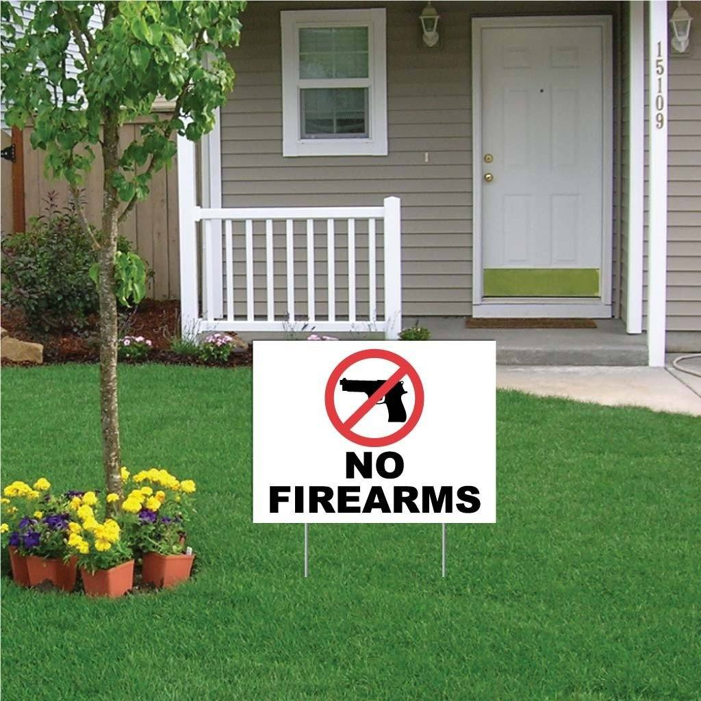 "A yard sign that says ""No firearms"""