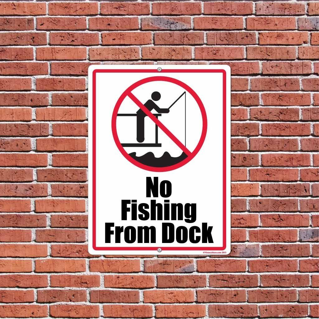 "No Fishing From Dock 18""x24"" Aluminum Sign"