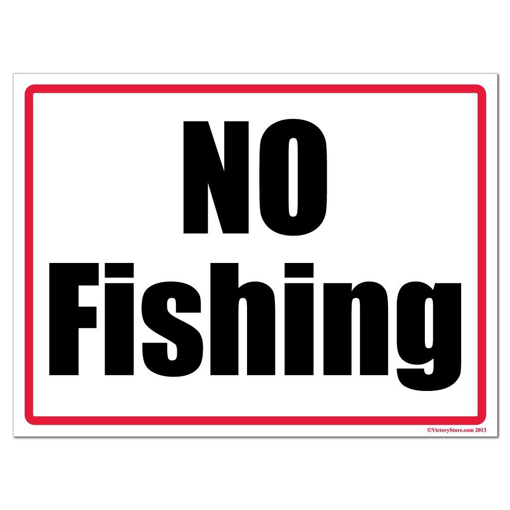 No Fishing Horizontal Sign or Sticker - #8